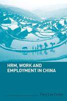 HRM, Work and Employment in China (Paperback)
