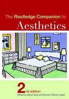 Routledge Companion to Aesthetics - Routledge Philosophy Companions (Paperback)