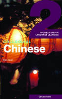 Colloquial Chinese 2: The Next Step in Language Learning - Colloquial Series (Paperback)