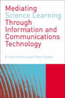 Mediating Science Learning through Information and Communications Technology (Paperback)