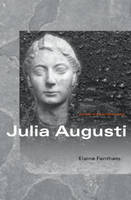 Julia Augusti - Women of the Ancient World (Paperback)