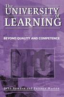 The University of Learning: Beyond Quality and Competence (Paperback)