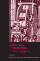 Rethinking Architectural Historiography (Paperback)