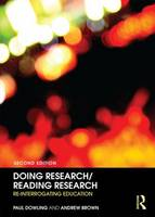 Doing Research/Reading Research: Re-Interrogating Education (Paperback)