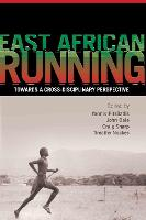 East African Running: Toward a Cross-disciplinary Perspective (Paperback)