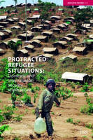 Protracted Refugee Situations: Domestic and International Security Implications - Adelphi series (Paperback)