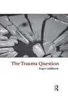The Trauma Question (Paperback)