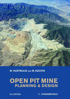 Open Pit Mine Planning and Design: Fundamentals v. 1