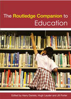 The Routledge Companion to Education (Paperback)