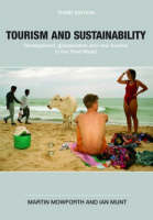 Tourism and Sustainability: Development, Globalisation and New Tourism in the Third World (Paperback)