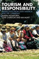Tourism and Responsibility: Perspectives from Latin America and the Caribbean (Paperback)