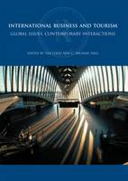 International Business and Tourism: Global Issues, Contemporary Interactions - Routledge International Series in Tourism, Business and Management (Paperback)