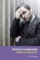 School Leadership - Heads on the Block? (Paperback)