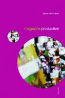 Magazine Production - Media Skills (Paperback)