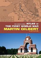 The Routledge Atlas of the First World War - Routledge Historical Atlases (Paperback)