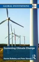 Governing Climate Change - Global Institutions v. 37 (Paperback)