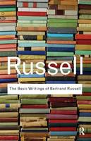 The Basic Writings of Bertrand Russell - Routledge Classics (Paperback)