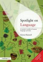 Spotlight on Language: A Teacher's Toolkit of Instant Language Activities (Paperback)