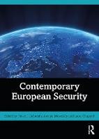 Contemporary European Security (Paperback)
