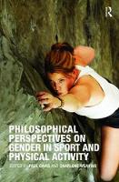 Philosophical Perspectives on Gender in Sport and Physical Activity (Paperback)