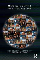 Media Events in a Global Age - Comedia (Paperback)