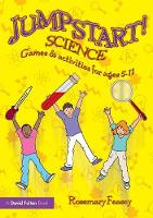 Jumpstart! Science: Games and Activities for Ages 5-11 - Jumpstart (Paperback)