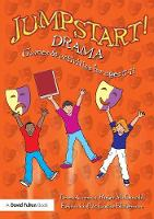 Jumpstart! Drama: Games and Activities for Ages 5-11 - Jumpstart (Paperback)