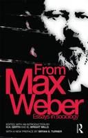 From Max Weber: Essays in Sociology - Routledge Classics in Sociology (Paperback)