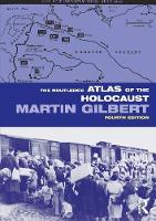 The Routledge Atlas of the Holocaust - Routledge Historical Atlases (Paperback)