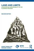 Land and Limits: Interpreting Sustainability in the Planning Process - RTPI Library Series (Paperback)