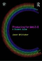 Producing for Web 2.0: A Student Guide (Paperback)