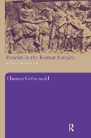 Bandits in the Roman Empire: Myth and Reality (Paperback)