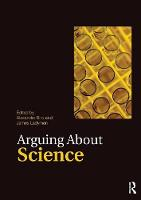Arguing About Science - Arguing About Philosophy (Paperback)