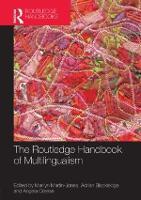The Routledge Handbook of Multilingualism - Routledge Handbooks in Applied Linguistics (Hardback)