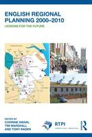 English Regional Planning 2000-2010: Lessons for the Future - RTPI Library Series (Paperback)