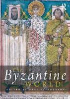 The Byzantine World - Routledge Worlds (Paperback)