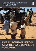 The European Union as a Global Conflict Manager (Paperback)