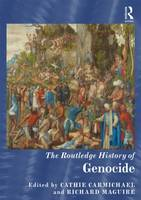 The Routledge History of Genocide