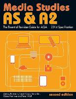 AS & A2 Media Studies: The Essential Revision Guide for AQA - Essentials (Paperback)