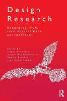 Design Research: Synergies from Interdisciplinary Perspectives (Paperback)