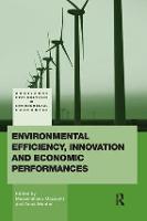 Environmental Efficiency, Innovation and Economic Performances (Paperback)
