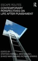 Escape Routes: Contemporary Perspectives on Life after Punishment (Hardback)