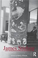 James Stirling: Early Unpublished Writings on Architecture (Paperback)