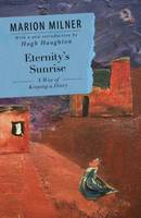 Eternity's Sunrise: A Way of Keeping a Diary (Paperback)