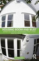 Housing Boom and Bust: Owner Occupation, Government Regulation and the Credit Crunch (Paperback)