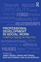 Professional Development in Social Work: Complex Issues in Practice - Post-qualifying Social Work (Paperback)
