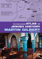 The Routledge Atlas of Jewish History - Routledge Historical Atlases (Paperback)