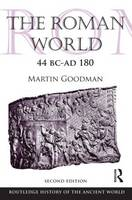 The Roman World 44 BC-AD 180 - The Routledge History of the Ancient World (Paperback)