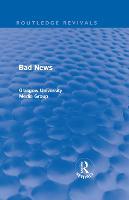 Bad News - Routledge Revivals (Hardback)