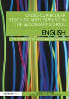 Cross-Curricular Teaching and Learning in the Secondary School ... English: The Centrality of Language in Learning (Paperback)